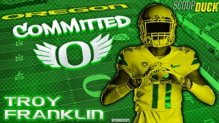 QUUUUAAAACCCCKKKK - WR Troy Franklin Commits to Oregon